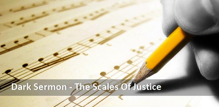 Dark Sermon - The Scales Of Justice Şarkı Sözleri