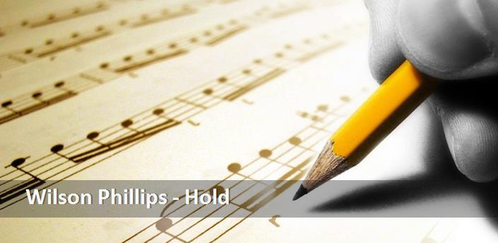 Wilson Phillips Hold Türkçe şarkı Sözü çevirisi